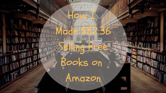 How I made $82.36selling freebooks on Amazon