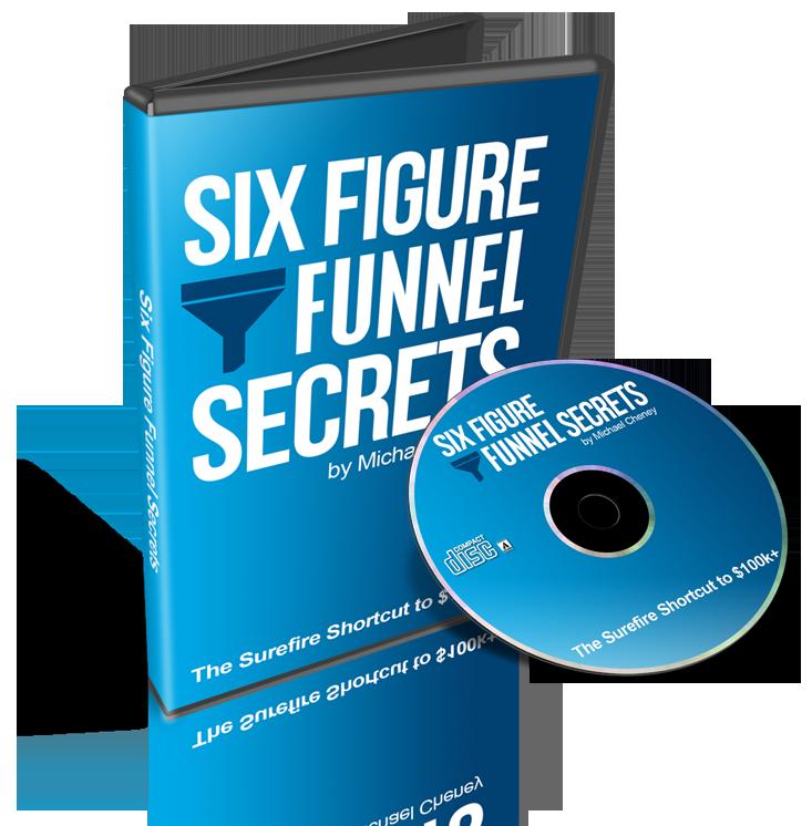 Six-Figure Funnel Secrets