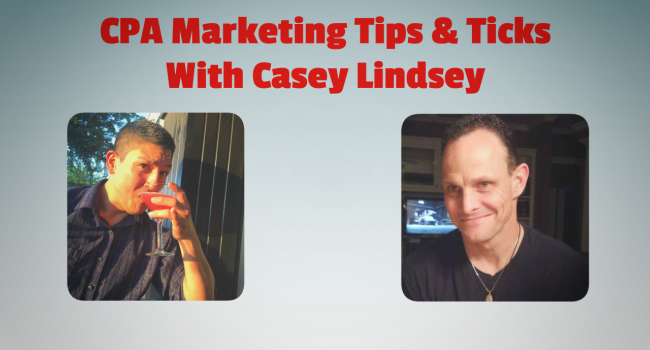 CPA Marketing Tips With Casey Lindsey Preview