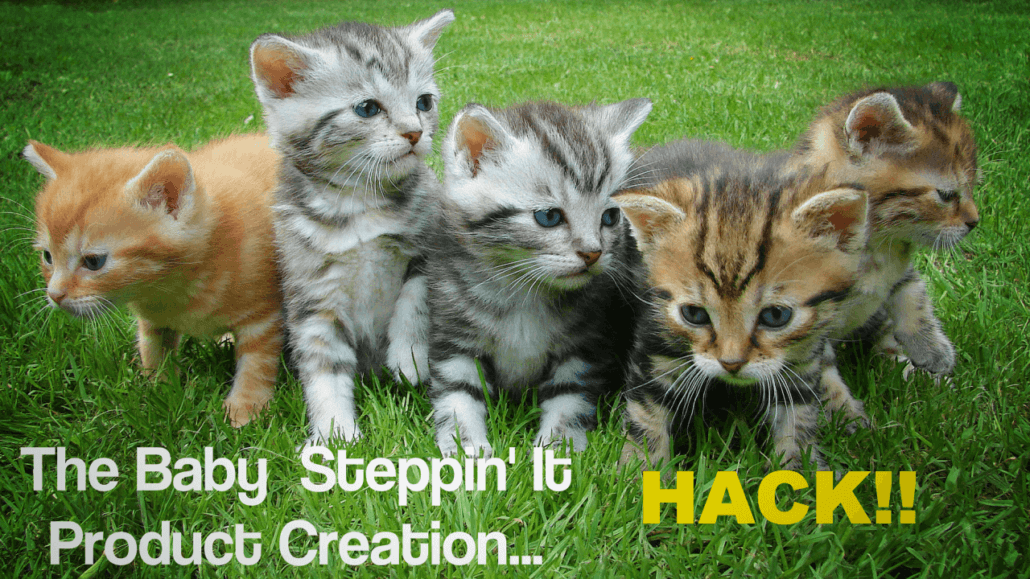 baby-steppin-it-product-creation-hack-yt-thumbnail