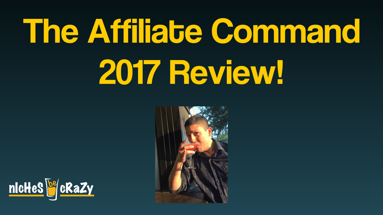 Affiliate Command 2017 Review
