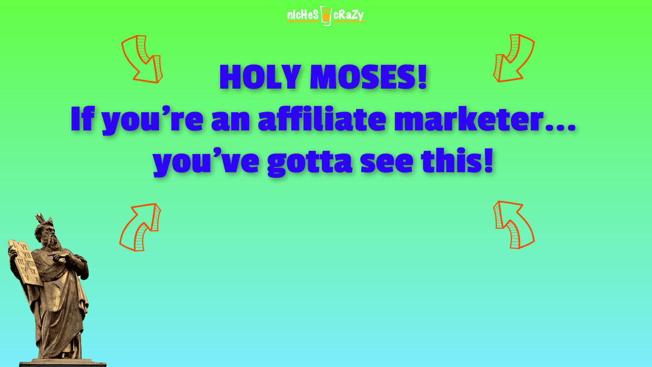 HOLY MOSES If youre an affiliate marketer youve gotta see this