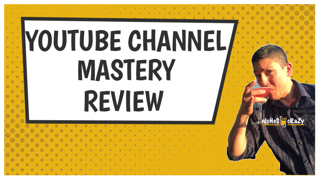 YouTube Channel Mastery Review Blog Thumbnail